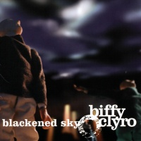 Biffy Clyro - Blackened Sky CD1