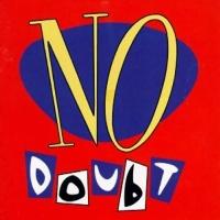 - No Doubt