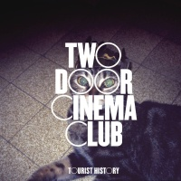 Two Door Cinema Club - Tourist History CD1