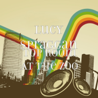 Lucy Spraggan - Top Room at the Zoo