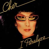 Cher - I Paralyze (Album)