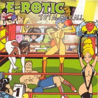E-Rotic - Fred Come To Bed