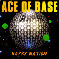 Ace Of Base - Happy Nation (Album)