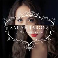 Sarah Jarosz - Follow Me Down