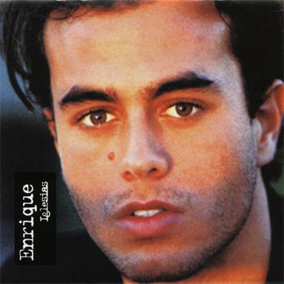 Enrique Iglesias - Enrique Iglesias