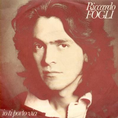 Riccardo Fogli - Io Ti Porto Via