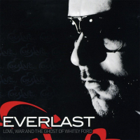 Everlast - Love, War and Ghost of Whitey Ford