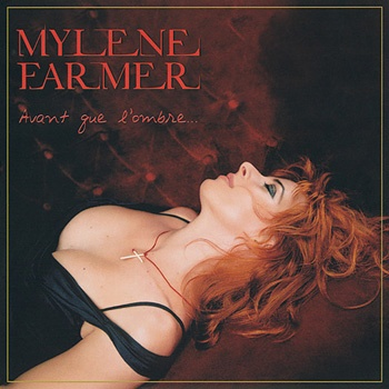 Mylène Farmer - Avant Que L'Ombre... (Album)