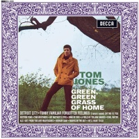 Tom Jones - Green, Green Grass of Home