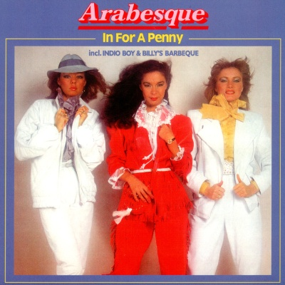 Arabesque - In For A Penny (Album)