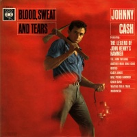 Johnny Cash - Blood Sweat & Tears