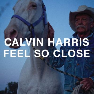 Calvin Harris - Feel So Close (EP) (Album)