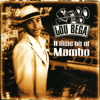 Lou Bega - A Little Bit Of Mambo (Album)