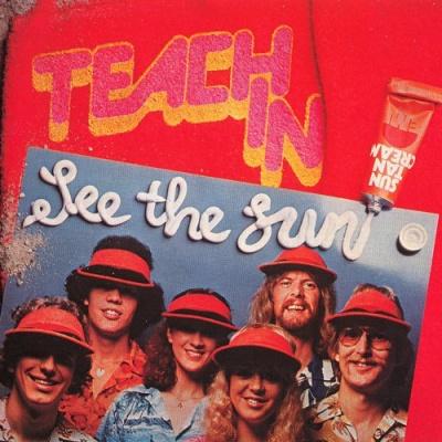 Teach-In - See The Sun