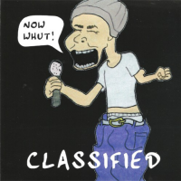 Classified - Now Whut!