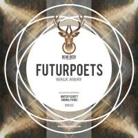 Futurpoets - Walk Away (Animal Picnic Remix)