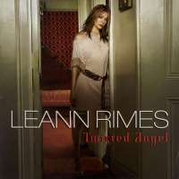 LeAnn Rimes - Twisted Angel (Album)