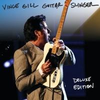Vince Gill - Guitar Slinger