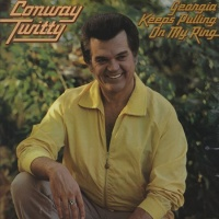 Conway Twitty - Georgia Keeps Pulling On My Ring