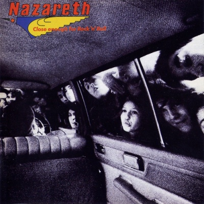 Nazareth - Close Enough For Rock'n'Roll
