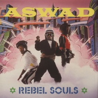 Aswad - Rebel Souls