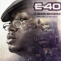 E-40 - The Block Brochure: Welcome To The Soil 6