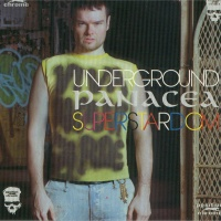 The Panacea - Underground Superstardom