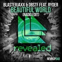 Blasterjaxx - Beautiful World