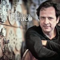 Marcio Faraco - O Tempo
