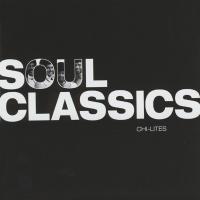 The Chi-Lites - Soul Classics