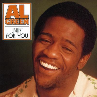 Al Green - Livin' For You