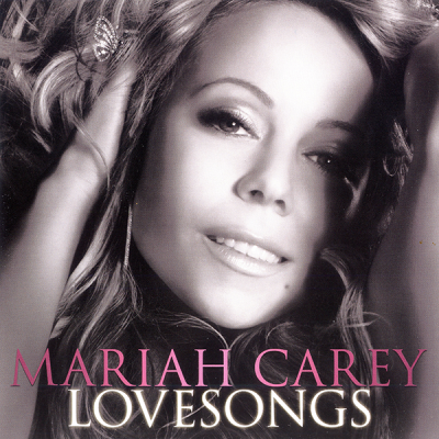 Mariah Carey - Lovesongs