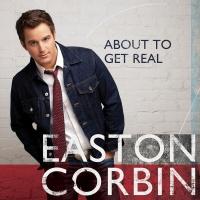 Easton Corbin - Diggin' On You
