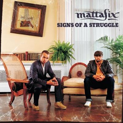 Mattafix - Signs Of A Struggle