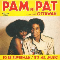 Pam N' Pat - It's All Music