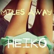 Heiko - Miles Away [Madonna]