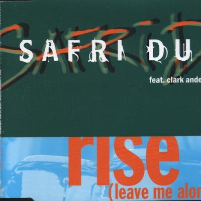 Safri Duo - Rise (Leave Me Alone) (Single)