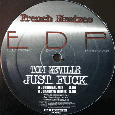 Tom Neville - Just Fuck (French Remixes)