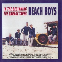 - In The Beginning/The Garage Tapes (CD 2)