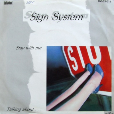 Sign System - Stay With Me (Single)