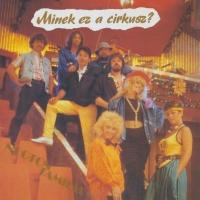 Neoton Família - Minek Ez A Cirkusz (Album)