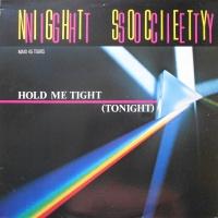 - Hold Me Tight (Tonight)