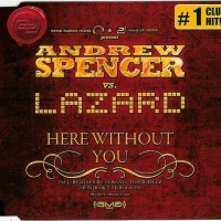 Andrew Spencer - Here Without You (Topmodelz Video-Edit)