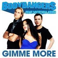 Bodybangers - Gimme More (Single)