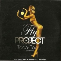 Fly Project - Toca-Toca (The Remixes) (Single)