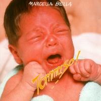 Marcella Bella - Tommaso! ...I Miei Successi Live