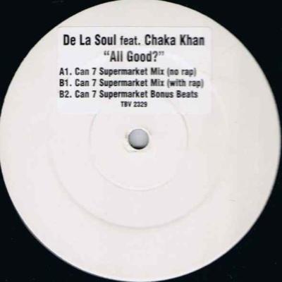 De La Soul - All Good? (Can 7 Remixes)