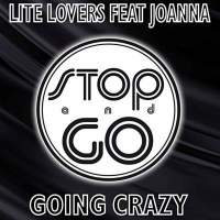 LITE LOVERS - Going Crazy (Edit Mix)