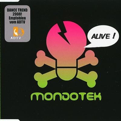 Mondotek - Alive ! (Single)