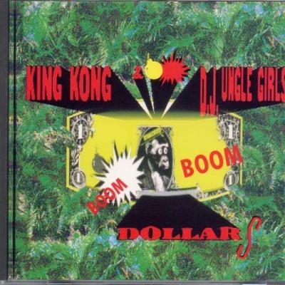 King Kong & D'Jungle Girls - Boom Boom Dollars